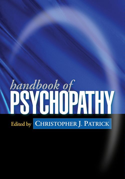 Handbook of Psychopathy By:
