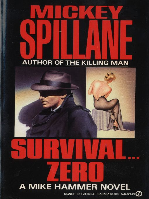 Survival Zero By: Mickey Spillane