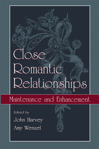 Close Romantic Relationships Maintenance and Enhancement