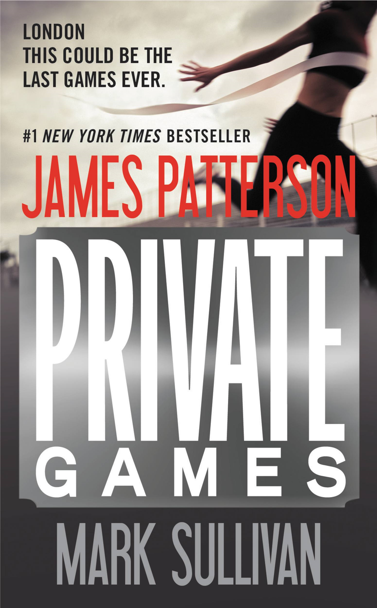 Private Games By: James Patterson,Mark Sullivan