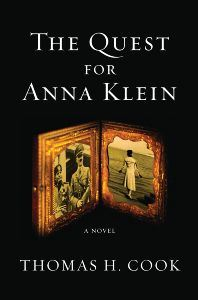 The Quest for Anna Klein By: Thomas H. Cook