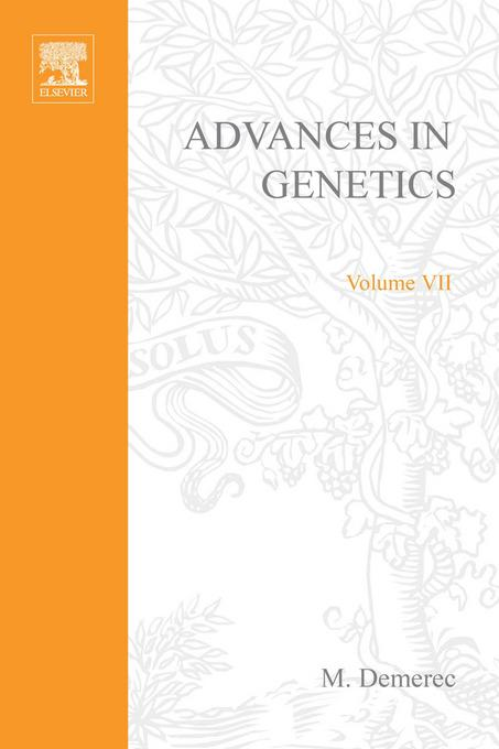 ADVANCES IN GENETICS VOLUME 7 By: AUTHOR, UNKNOWN