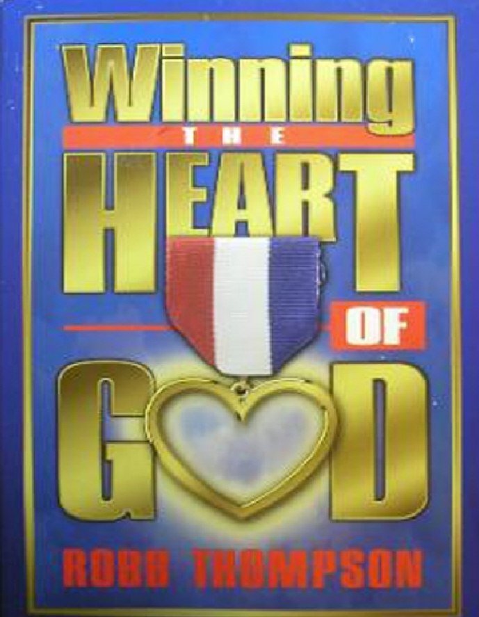 Winning the Heart of God