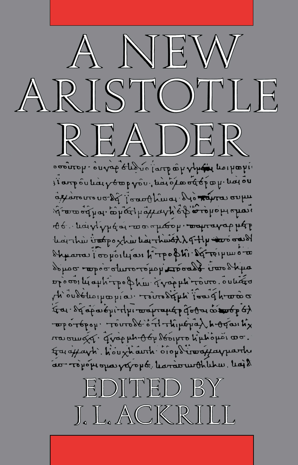 A New Aristotle Reader By: