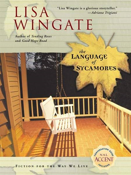 The Language of Sycamores By: Lisa Wingate