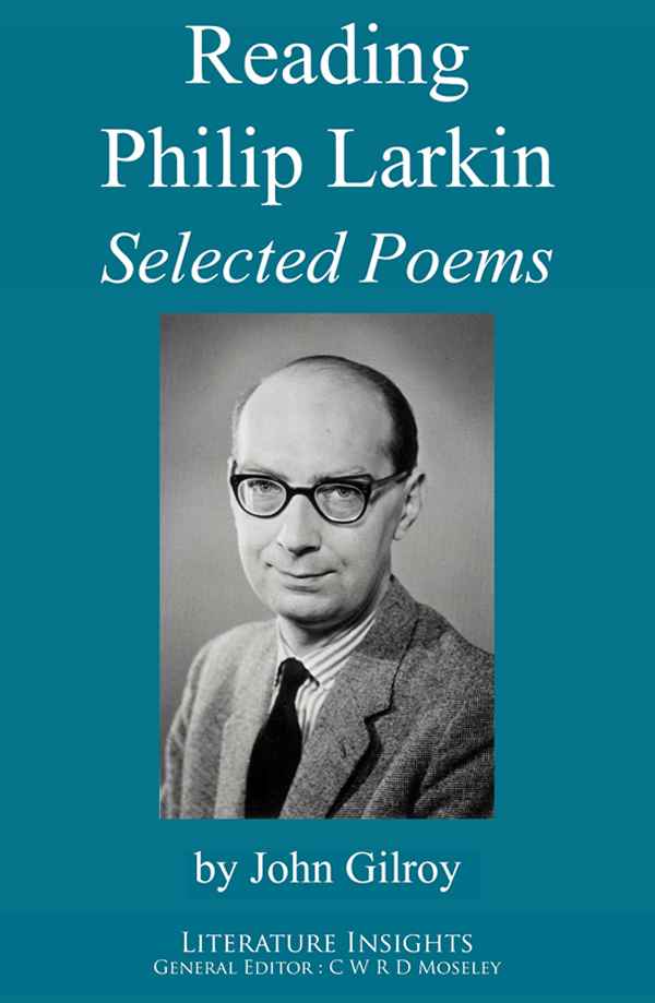 Reading Philip Larkin: Selected Poems