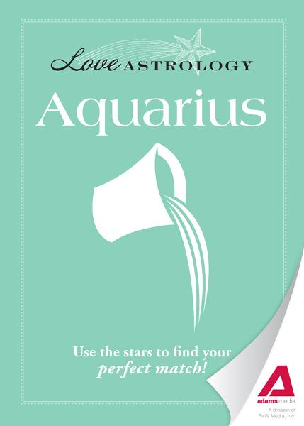 Love Astrology: Aquarius: Use the stars to find your perfect match!