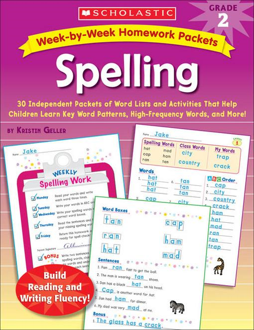 Week-by-Week Homework Packets: Spelling: Grade 2: 30 Independent Packets of Word Lists and Activities That Help Children Learn Key Word Patterns, High