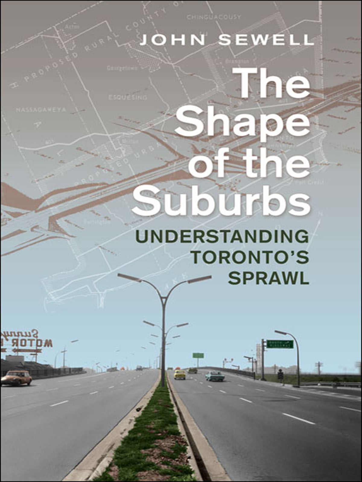 Shape of the Suburbs By: John Sewell