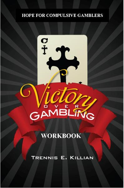 Victory over Gambling: Workbook