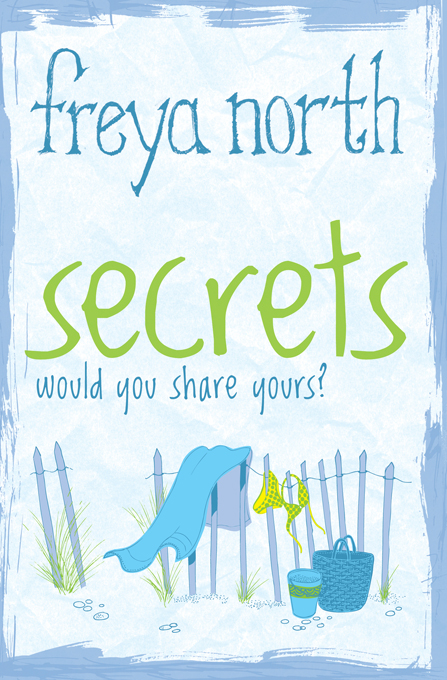 Secrets By: Freya North