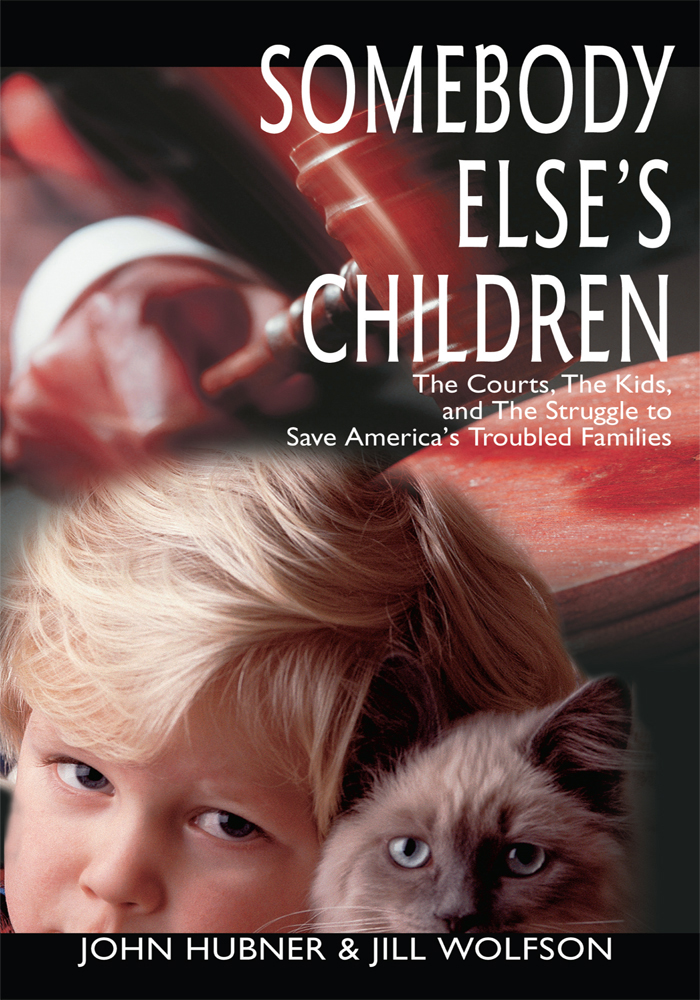 Somebody Else's Children By: John Hubner