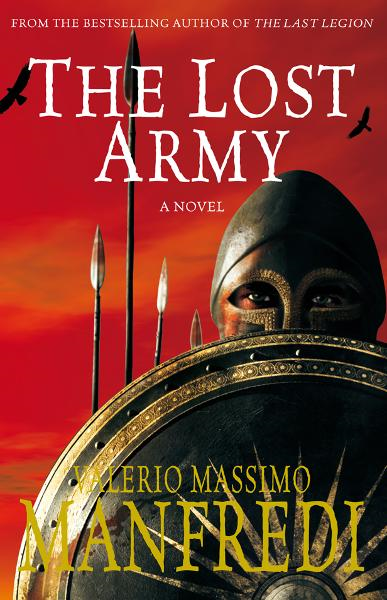 The Lost Army By: Valerio Massimo Manfredi