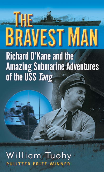 The Bravest Man By: William Tuohy