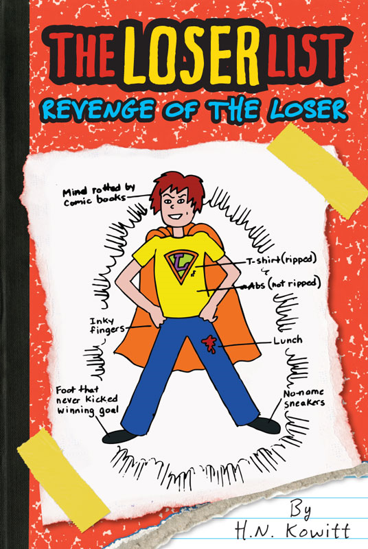 The Loser List #2: Revenge of the Loser By: H. N. Kowitt