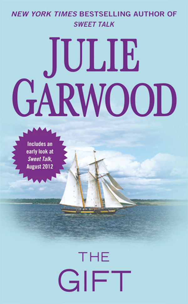 The Gift By: Julie Garwood