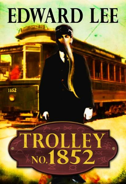Trolley No. 1852 By: Edward Lee