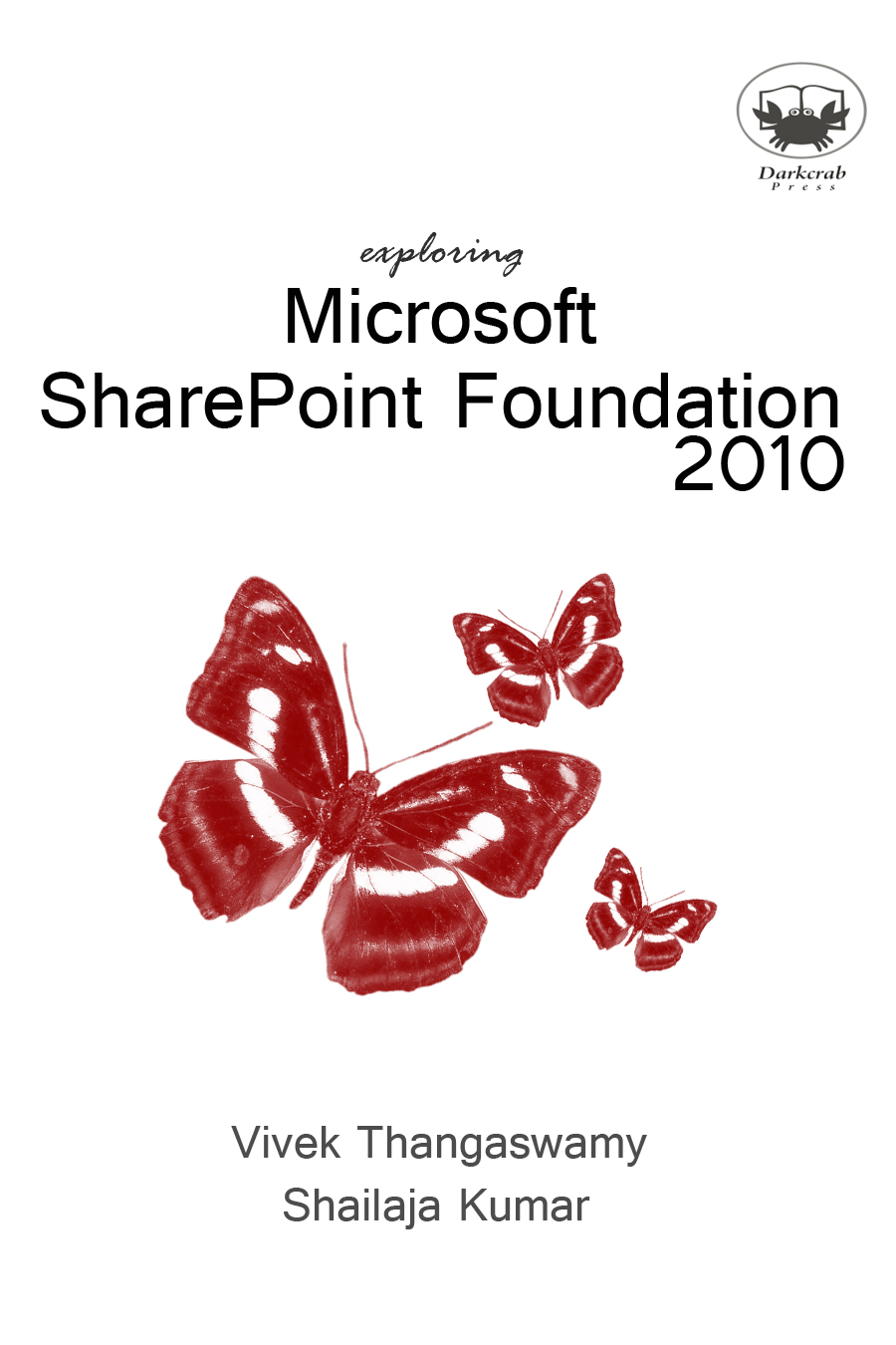 Exploring Microsoft SharePoint Foundation 2010