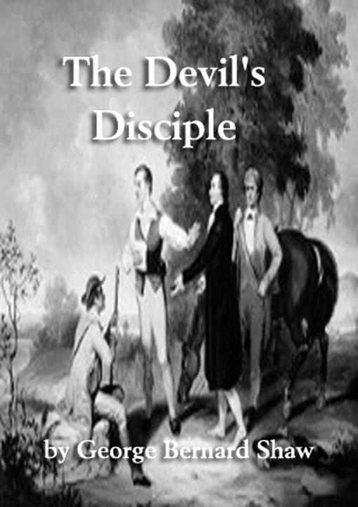 george bernard shaws the devils disciple essay