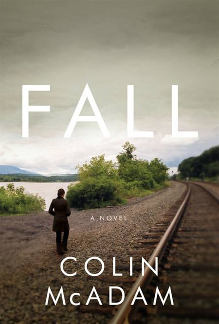Fall By: Colin McAdam