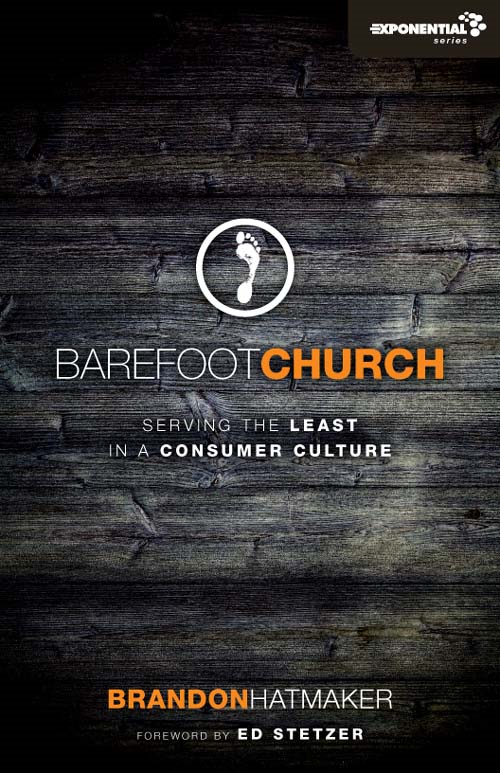 Barefoot Church By: Brandon   Hatmaker