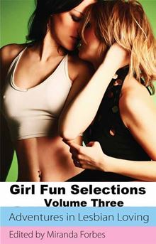 girl fun selections three  a collection of five erotic stories by eva hore