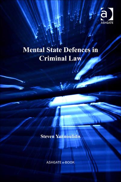 Mental State Defences in Criminal Law