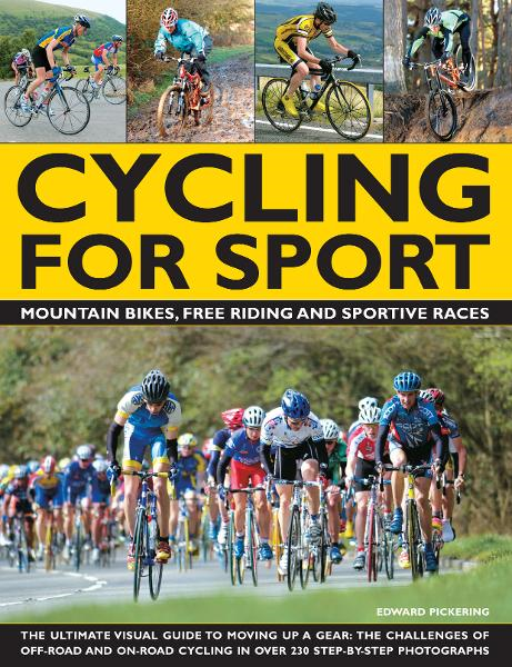 Cycling For Sport By: Edward Pickering
