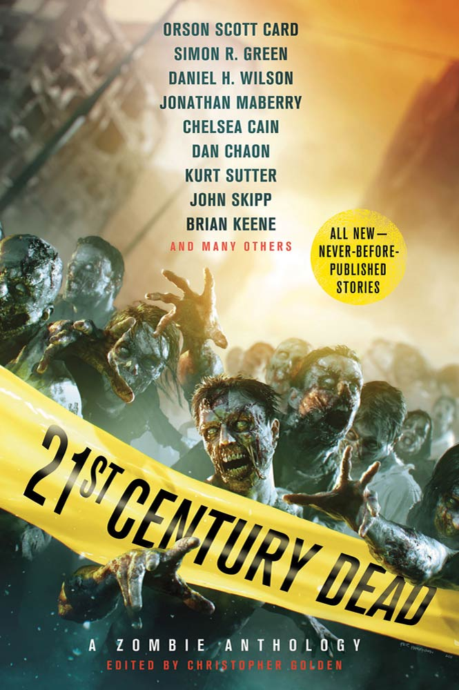 21st Century Dead By: Christopher Golden