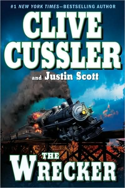The Wrecker By: Clive Cussler,Justin Scott