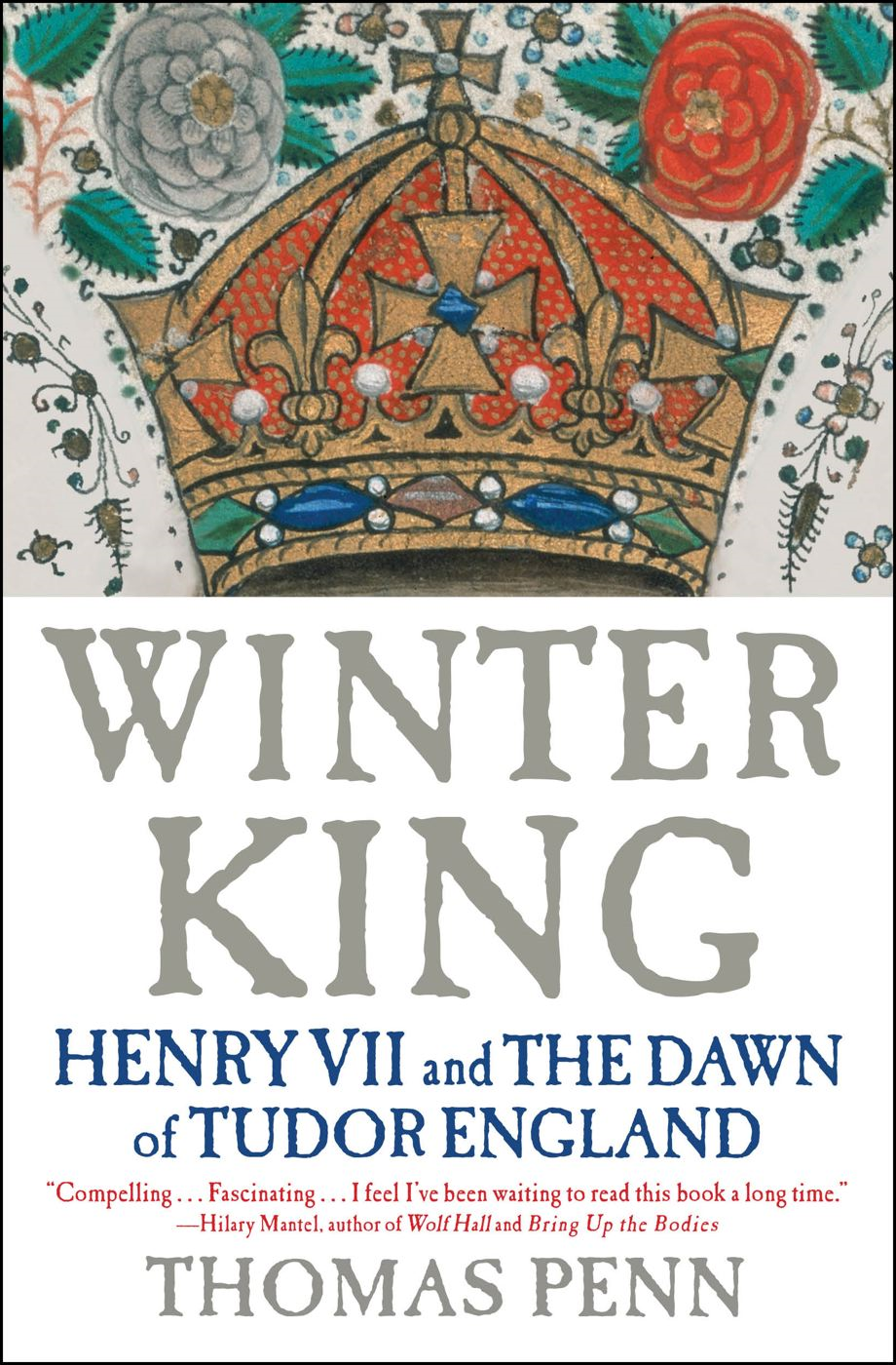 Winter King By: Thomas Penn