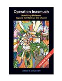 download  Operation Inasmuch: mobilizing believers beyond the walls of the church book