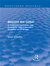 Beyond The Letter (routledge Revivals): A Philosophical Inquiry Into Ambiguity, Vagueness And Methaphor In Language