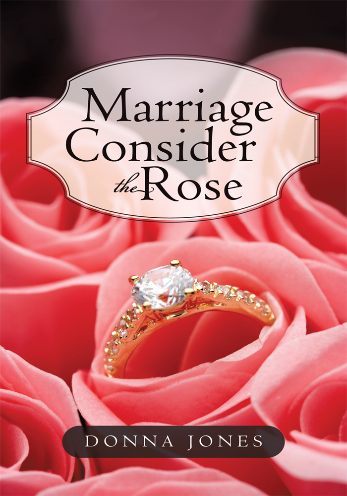 Marriage Consider the Rose