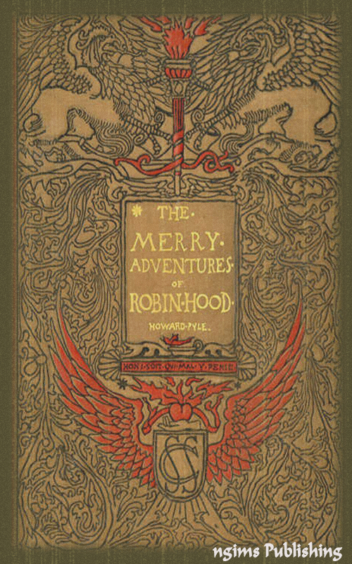 Howard Pyle - The Merry Adventures of Robin Hood (Illustrated + Audiobook Download Link + Active TOC)