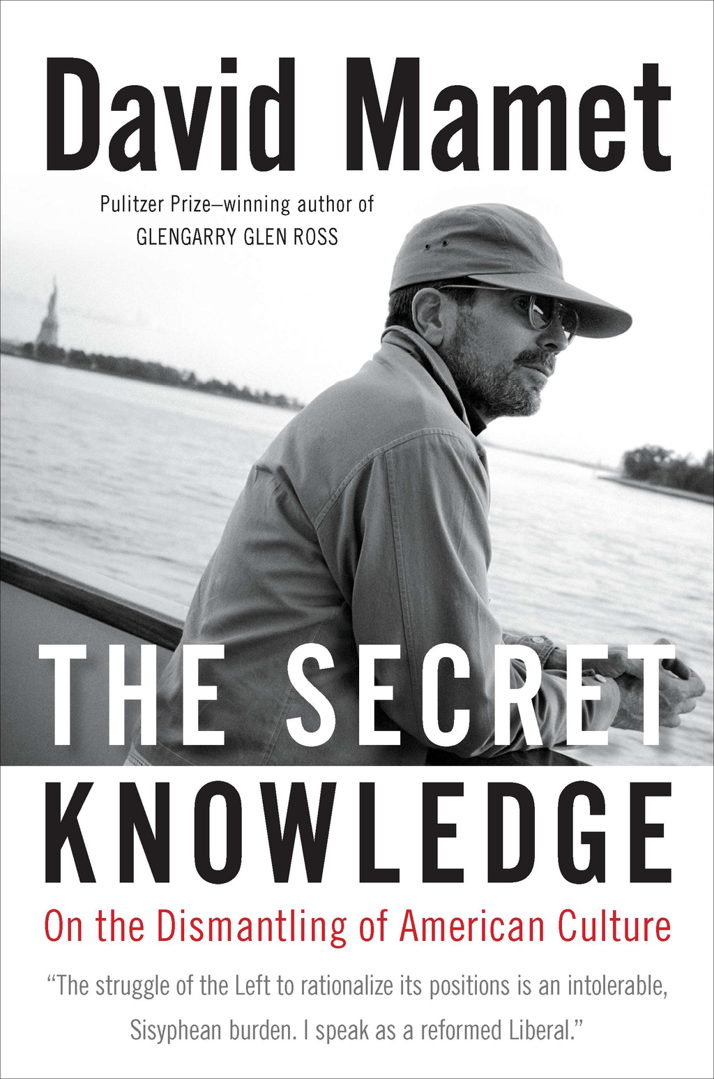 The Secret Knowledge By: David Mamet
