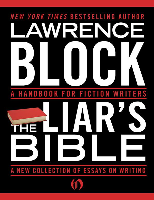 The Liar's Bible: A Handbook for Fiction Writers