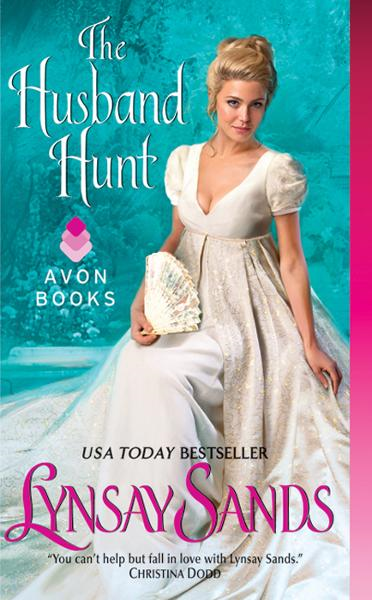 The Husband Hunt By: Lynsay Sands