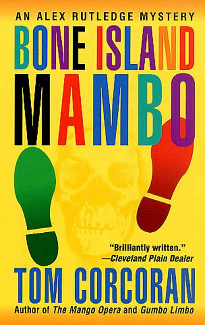 Bone Island Mambo By: Tom Corcoran