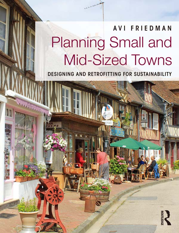 Planning Small and Mid-Sized Towns Designing and Retrofitting for Sustainability