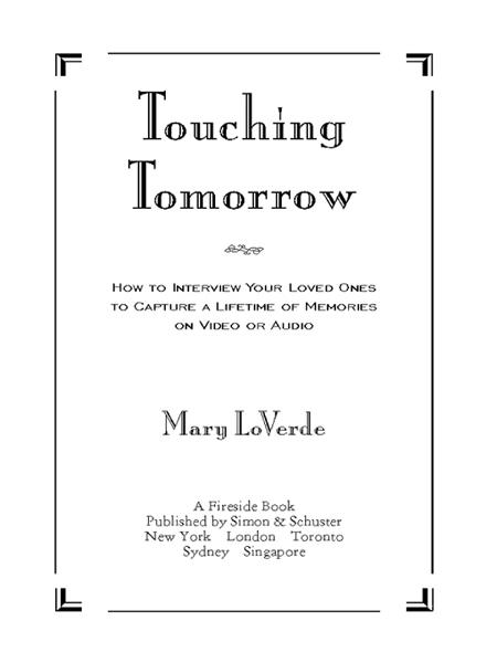 Touching Tomorrow By: Mary LoVerde