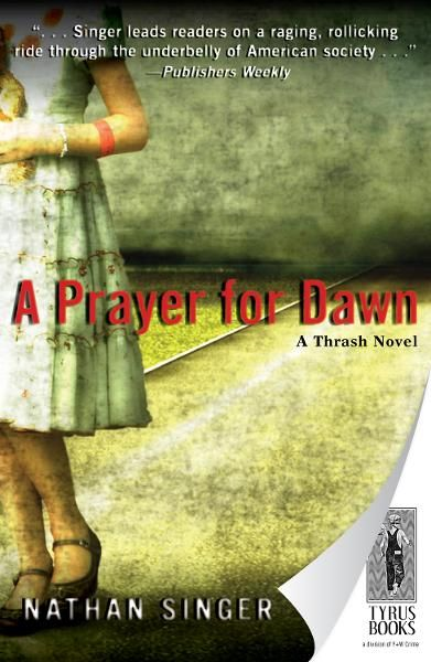 A Prayer for Dawn By: Nathan Singer