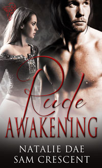 Rude Awakening By: Natalie Dae,Sam Crescent