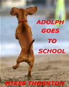 Adolph Goes To School
