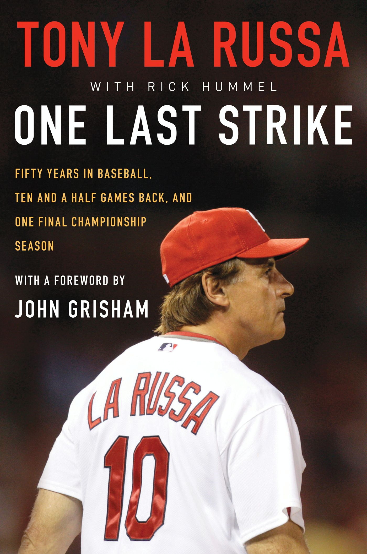 One Last Strike By: Tony La Russa