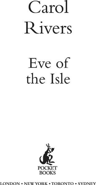 Eve of the Isle By: Carol Rivers