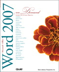 Microsoft Office Word 2007 On Demand By: . Perspection Inc.,Steve Johnson