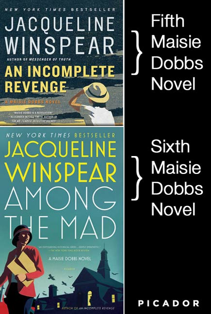 Maisie Dobbs Bundle #2, An Incomplete Revenge and Among the Mad By: Jacqueline Winspear