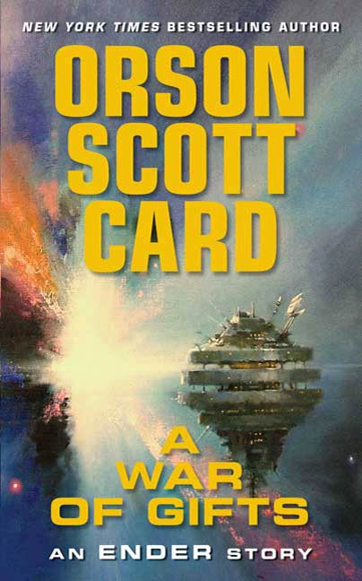 A War of Gifts By: Orson Scott Card