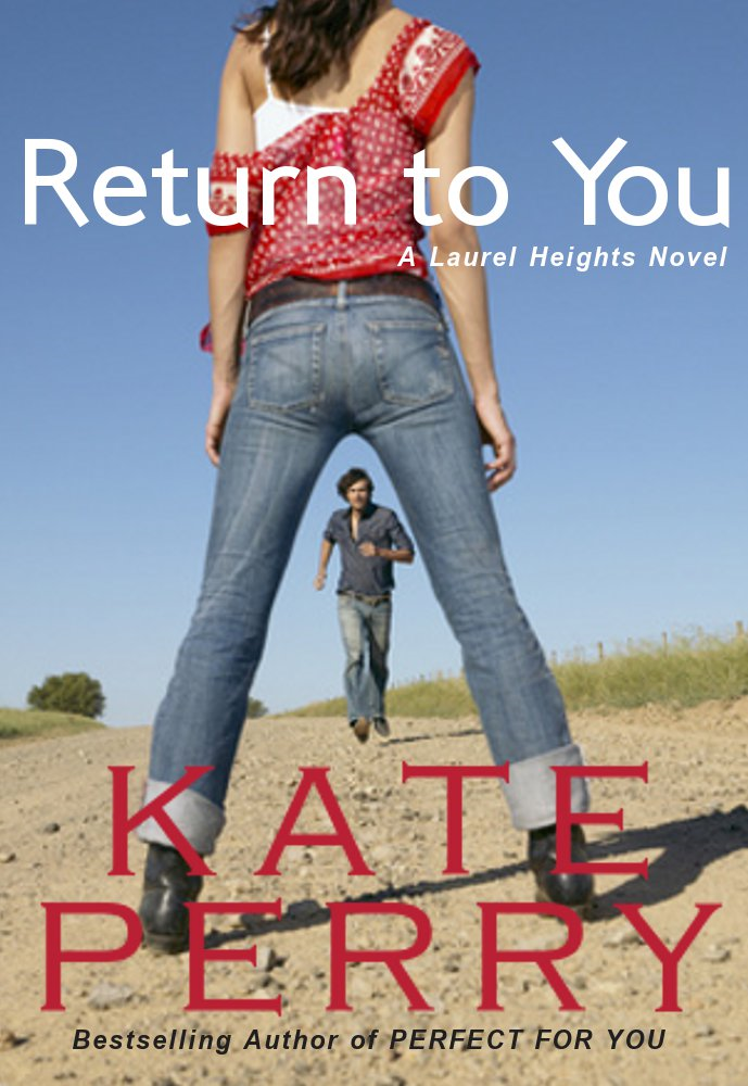 Return to You By: Kate Perry